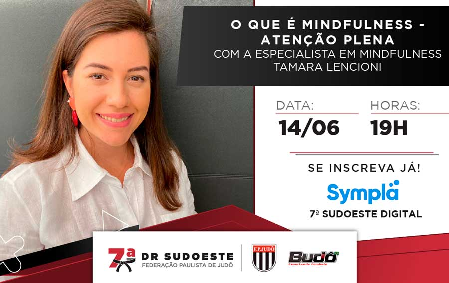 7ª DRJ Sudoeste fará a live sobre conceitos e prática do mindfulness
