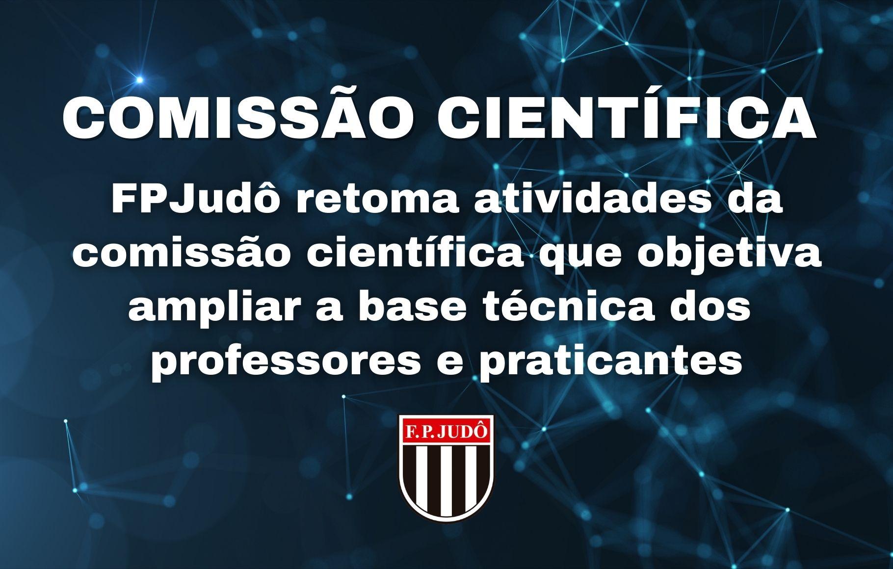 FPJudô retoma atividades da comissão científica que objetiva ampliar a base técnica dos professores e praticantes